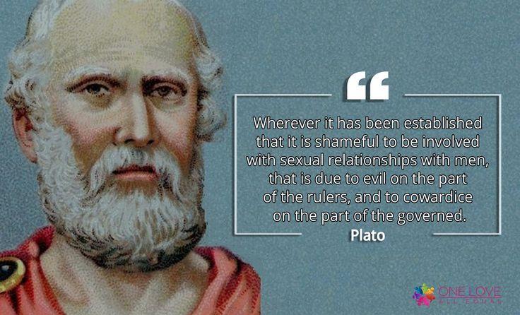 Plato - #LGBTQ Inspirational Quotes. #OLAEQuotes via @oneloveallequal