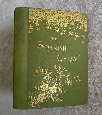 The Spanish Gypsy George Eliot Poetry Antique 1895 Decorative Victorian Cover  | Books, Antiquarian & Collectible | eBay!