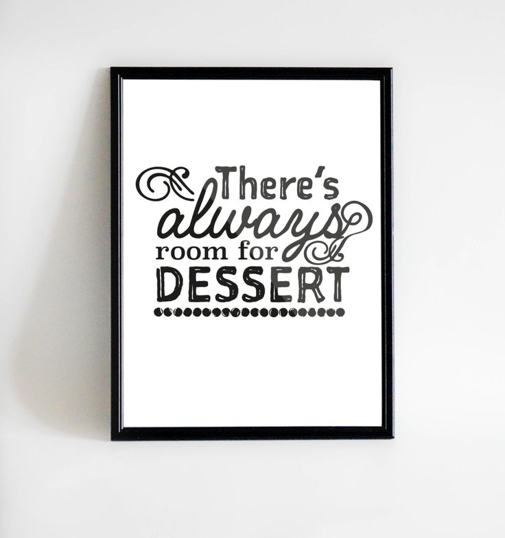 Poster Room for dessert | Instant Download | Printable art | Print