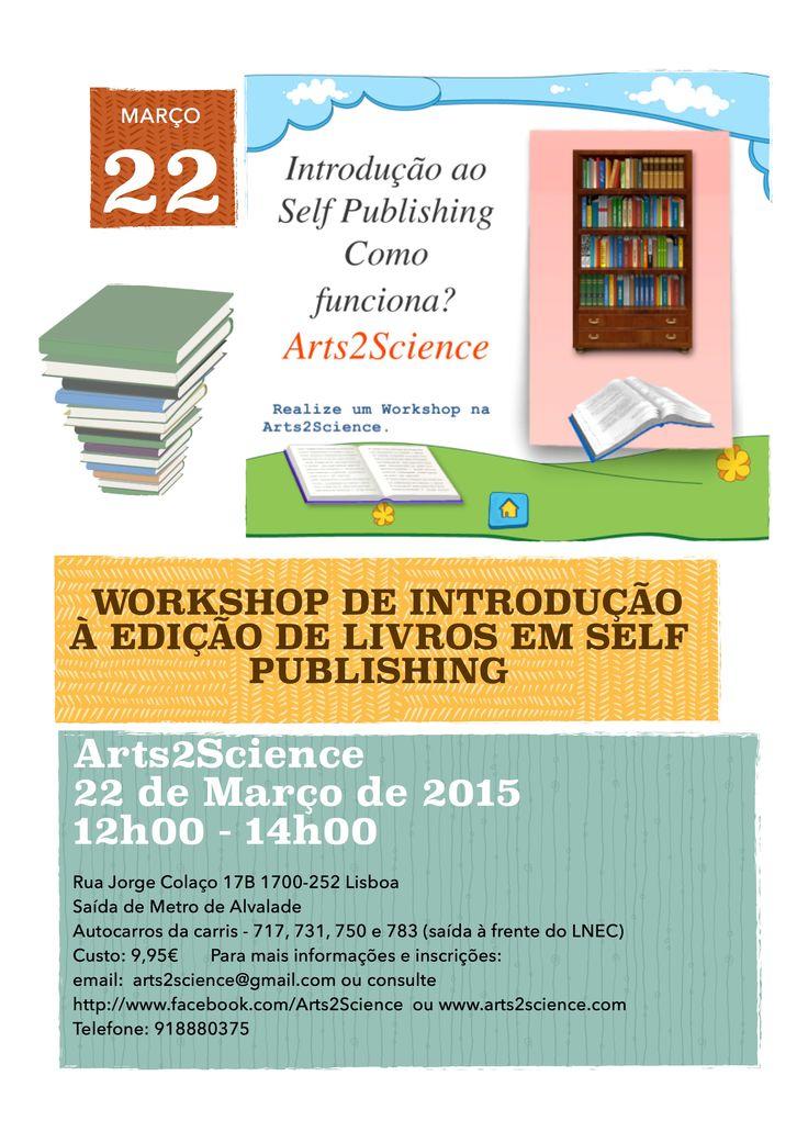 Workshop de Introdução à Edição de Livros em Self Publishing  Vídeo resumo e slides sobre o processo de selfpublishing:  http://www.slideshare.net/CarlaLouro2/introduo-edio-de-livros-em-selfpublishing  http://selfpublishing.blogs.sapo.pt/editar-um-livro-em-10-passos-830  http://selfpublishing.blogs.sapo.pt/trabalhar-a-partir-de-casa-1133  Vídeo: https://www.youtube.com/watch?v=ZBb_db-hCVU  Duração: 2h Custo: 9,95€  Domingo, 22 de Março de 2015, das 12h às 14h
