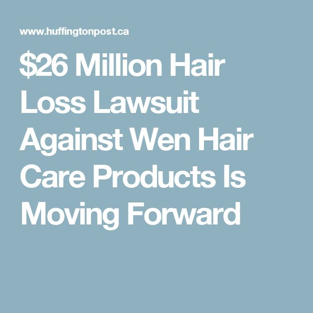 $26 Million Hair Loss Lawsuit Against Wen Hair Care Products Is Moving Forward