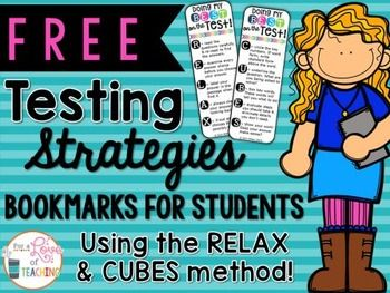 FREE Testing Strategies Bookmarks for StudentsThese bookmarks are great to print for students for standardized test review!  The mnemonics include: RELAX (for reading strategies) and CUBES (for math strategies).  The strategies are used for taking multiple choice standardized tests.  *These bookmarks can be used with an grade level.*Black and white version is also included.Print and laminate for long lasting bookmarks students can use over and over!!!