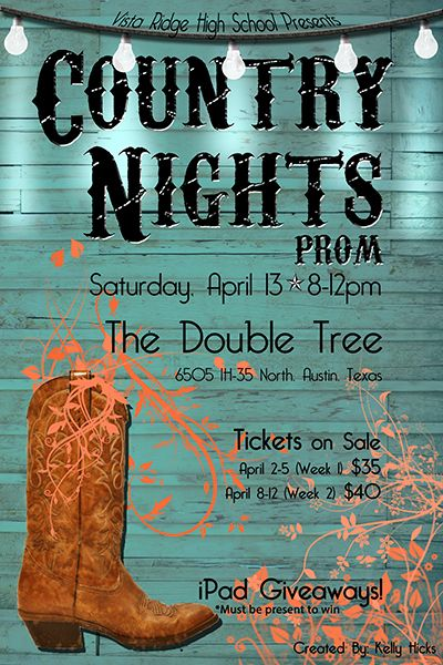 country Prom Theme | Country Night: Prom April 13                                                                                                                                                                                 More