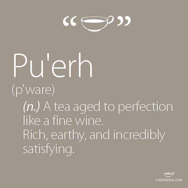Have you tried Pu'erh yet?