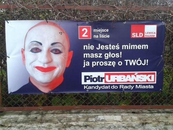Chyba jednak zostanę mimem... ;) #plakatywyborcze #wybory2014 #wyborysamorzadowe2014