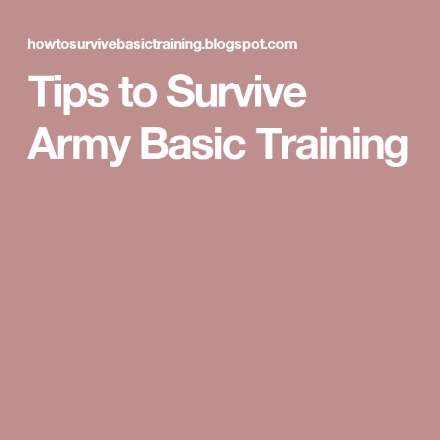 Tips to Survive Army Basic Training