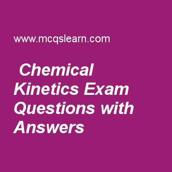 Chemical Kinetics Exam Questions with Answers