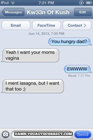 The 24 Best Autocorrects Of August 2013! - Damn You Auto Correct!