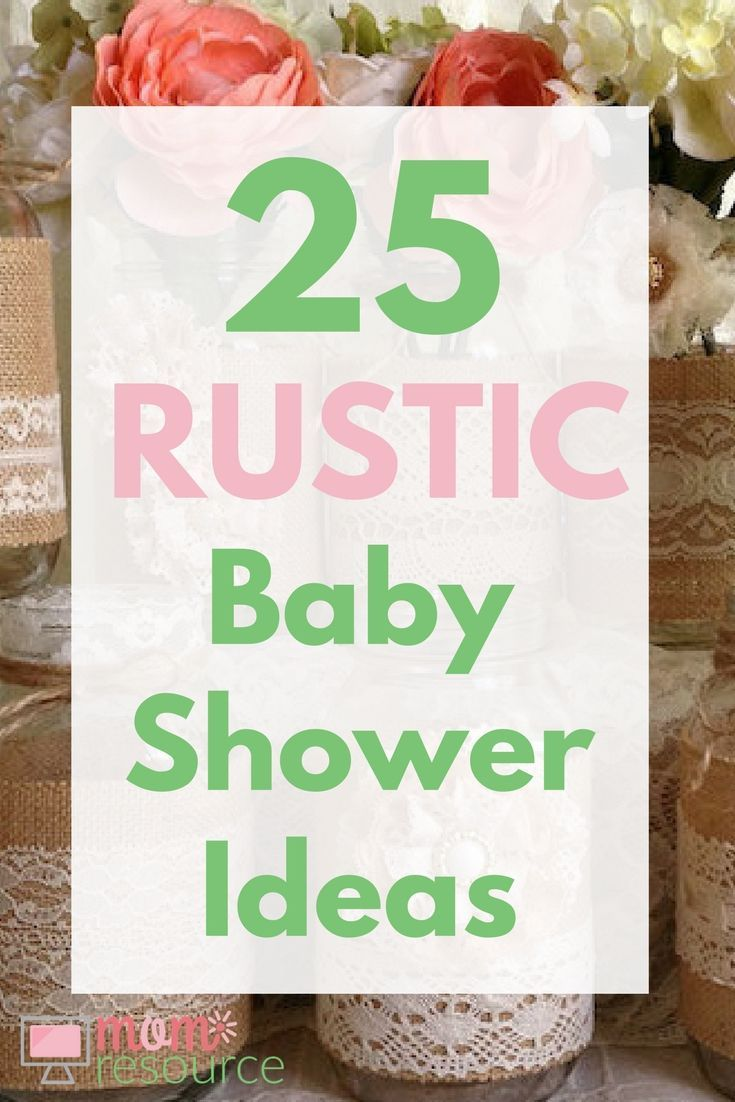 Hosting a baby shower and need some food ideas look no further since - 25 Rustic Baby Shower Ideas