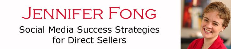 Direct Sales and Social Media   Jennifer Fong's Blog. Smart, fair and helpful.  If you are using social media for business, you'd better listen to her.