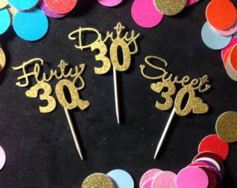 12 pcs Glitter 30 Birthday ( DIRTY SEWEET FLIRTY ) Cupcake Toppers ( 11 Color )