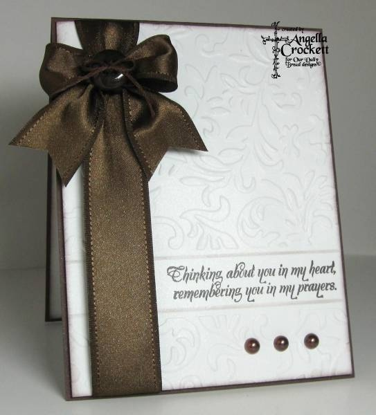 This could easily be made into a set using different colors and sentiments.: Embossing Cards, Cards Ideas, Beautiful Cards, Sympathy Cards, Simple Cards, Easy Cards, Cards Sympathy, Bows Ribbons, Brown Bows