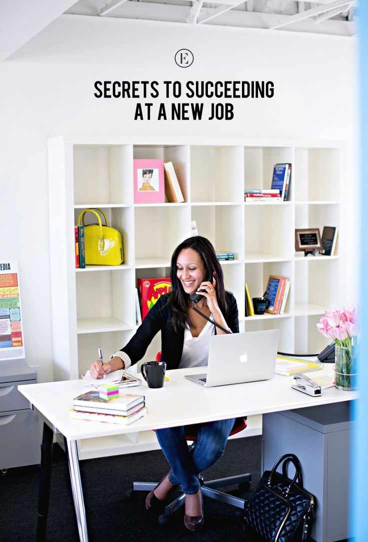 The First 90 Days: Secrets to Succeeding at a New Job #theeverygirl #success #newjob
