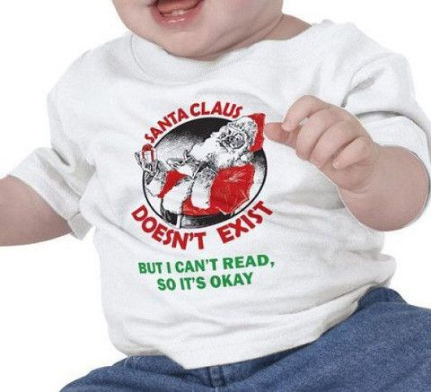 How to troll your baby: Santa Clause, Tees Shirts, Kids Jokes, Christmas Shirts, Future Kids, Funny Baby, T Shirts, Christmas Gifts, Parents Win