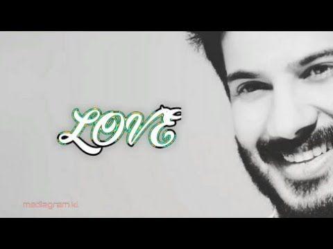 Malayalam New Love Bgm Whatsapp Status Video 😍😍❤❤ | Dulquer Salmaan Whatsapp Status | Mediagram.kl – YouTube