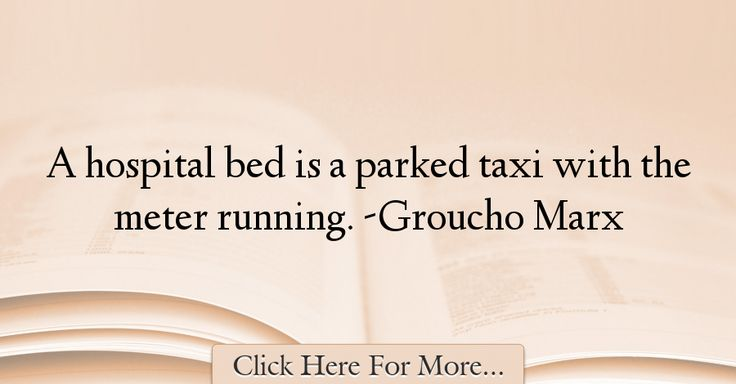 Groucho Marx Quotes About Medical - 44853