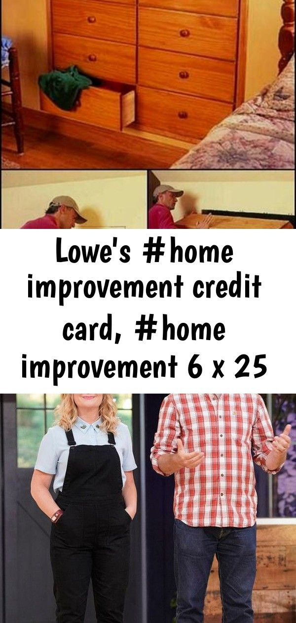 Lowe S Home Improvement Credit Card Home Improvement 6 X 25