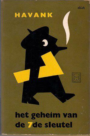 Havank, Het geheim van de zevende sleutel. Cover: Dick Bruna.