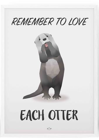 Remember to love each Otter - Hipd.dk