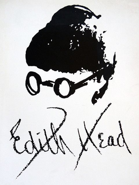 Edith Head (autoretrato) diseñadora de moda. Ganadora de 8 Oscars, más q ninguna otra mujer. Pero además con una personalidad avasallante, como me gusta a mí. La peli Los Increíbles la homenajea con su personaje Edna Mode