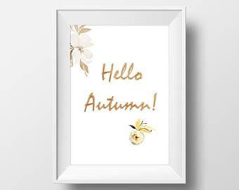 Watercolor Print, Hello Autumn, Decor, Motivational Poster, Inspirational Quote, Fashion Wall Art, Instant Download - Visit Kornela Shop   https://www.etsy.com/shop/Kornela