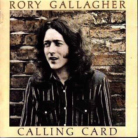 "Released On October 24th, 1976 ""Calling Card"" Is The Eighth Studio Album By Irish Singer/Guitarist Rory Gallagher. A 1976 Release, It Was His Second Of Four Albums Released On Chrysalis Records In The 70's."