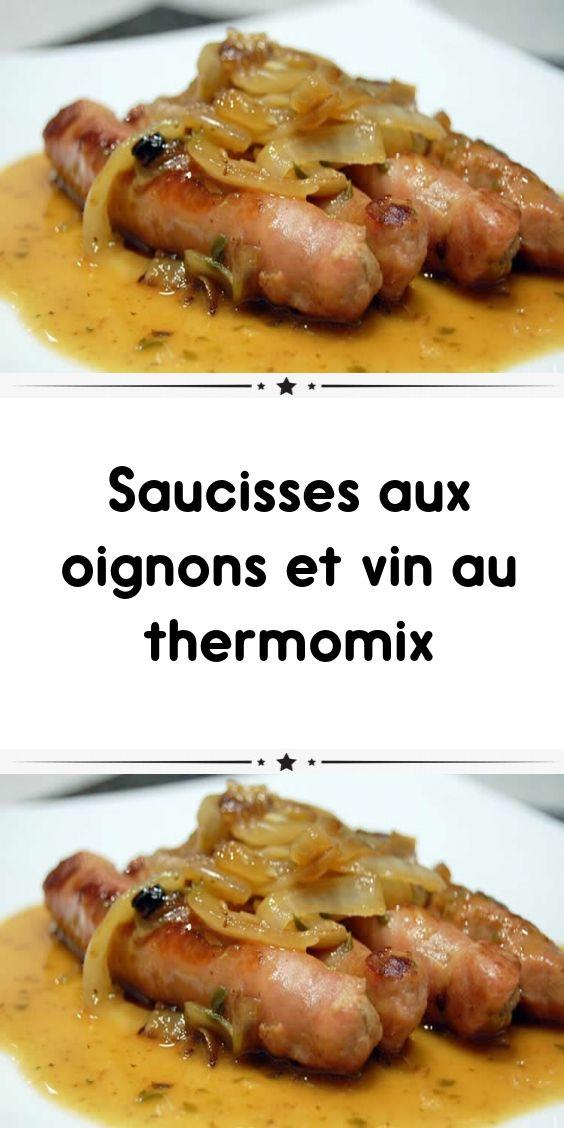 Saucisses aux oignons et au vin thermomix   – Cuisine