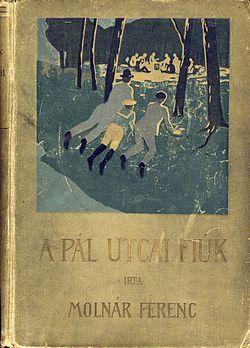 Molnár Ferenc: A Pál utcai fiúk, Franklin Társulat (1907)