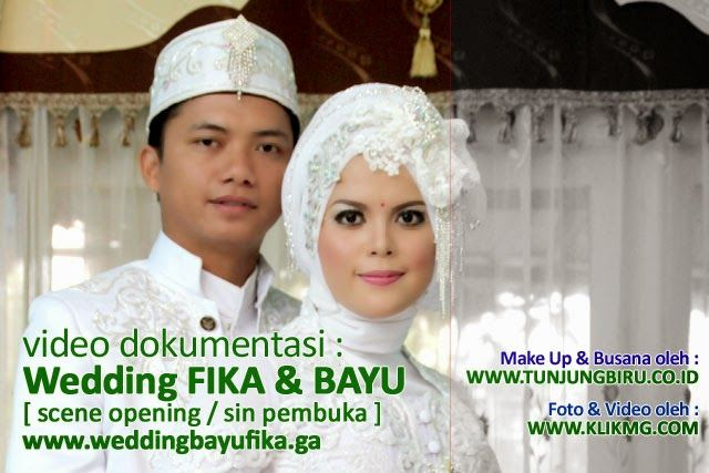 blog.klikmg.com - Rias Pengantin - Fotografi & Promosi Online : Video Dokumentasi FIKA & BAYU - Opening Scene / Si...
