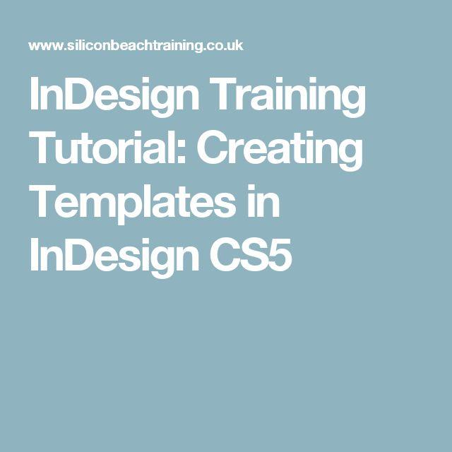 InDesign Training Tutorial: Creating Templates in InDesign CS5