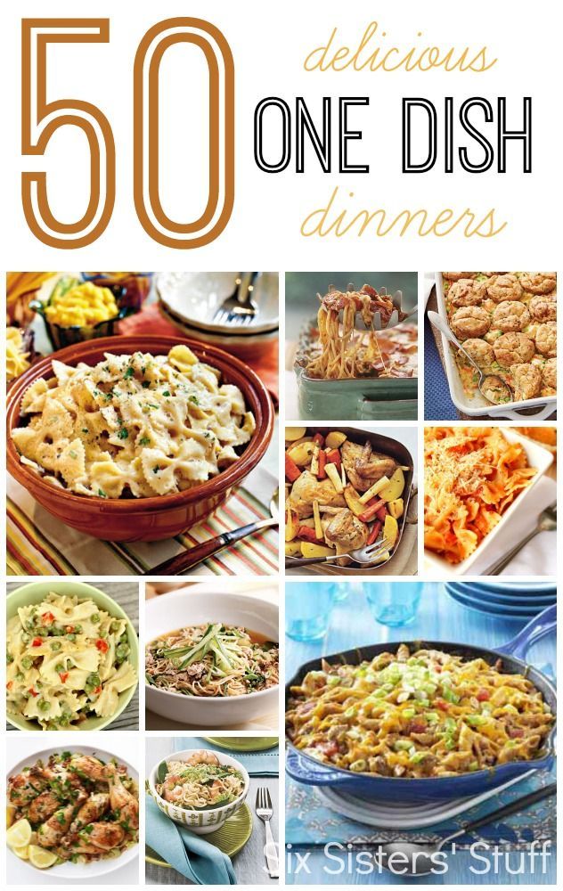 50 One Dish Dinner Recipes from SixSistersStuff.com.  50 delicious dinner recipes that you can make in one pan and not end up with a mountain of dishes! #sixsistersstuff