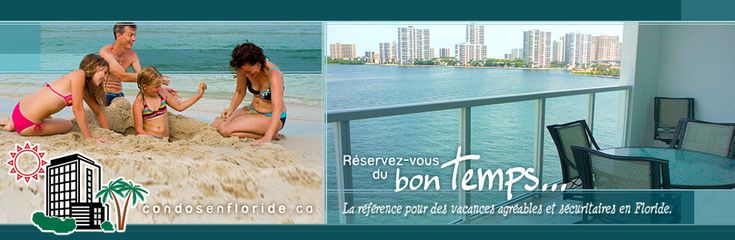 Trouvez votre condo pour vos vacances en Floride, Hollywood, Miami, Sunny Isles Beach - The condos