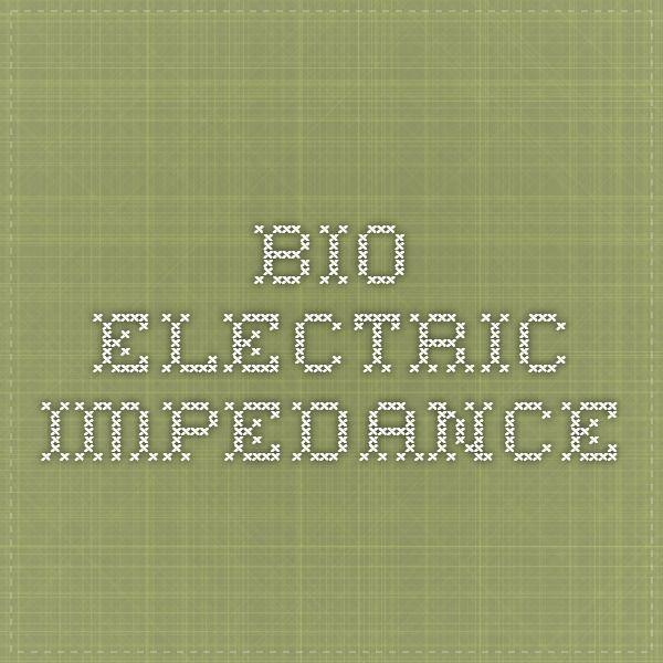 Bio-Electric Impedance
