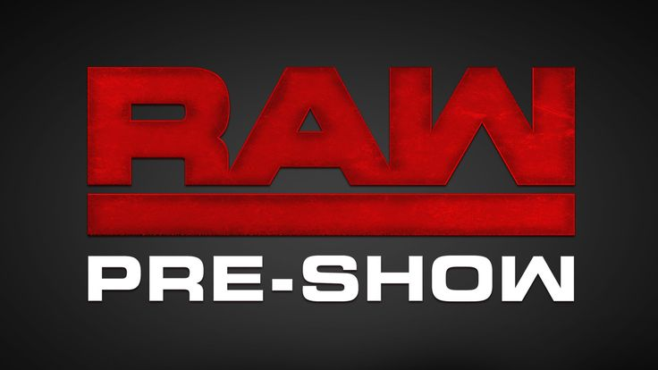 Don't miss the RAW Pre Show, coming up in minutes on WWE Network, streaming LIVE on YouTube!