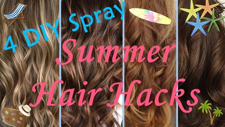 4 DIY Summer Hair hacks - 4 Σπρέυ για τα μαλλιά το Καλοκαίρι