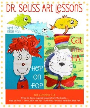 Dr Seuss-Inspired Art Lessons for Kids: Draw Cat in the Hat, Hop on Pop and Red Fish, Blue Fish