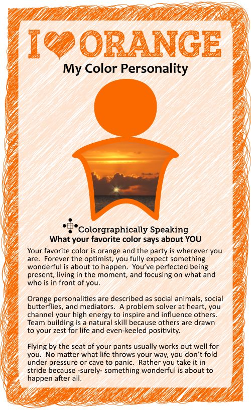 You ♥ orange!  You are spontaneous and life of the party.  Here's what your favorite color orange says about you. #paint #color #orange color psychology