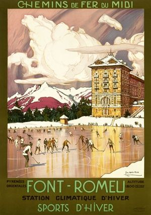 Font Romeu by Roux 1925 France - Beautiful Vintage Poster Reproduction. This vertical French travel poster features a frozen lake next to th...