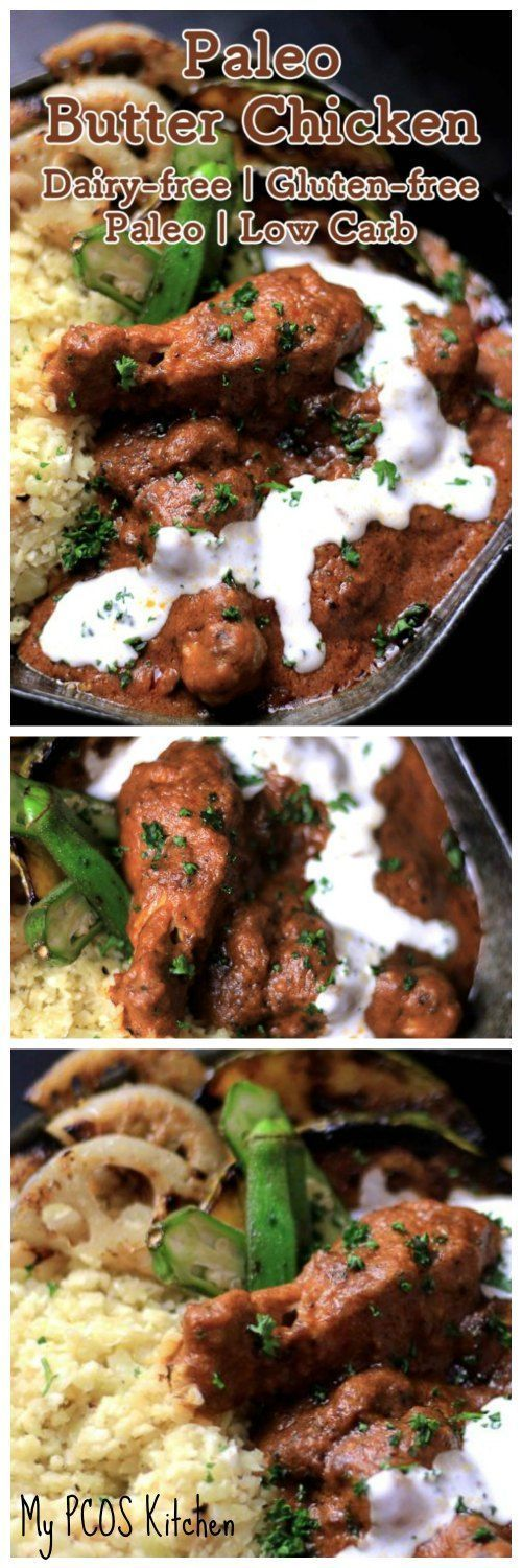 My PCOS Kitchen - Paleo Butter Chicken - A dairy-free, gluten-free and sugar-free butter chicken curry made with coconut cream, spices and cashews. #paleo #butterchicken #dairyfree #glutenfree #curry