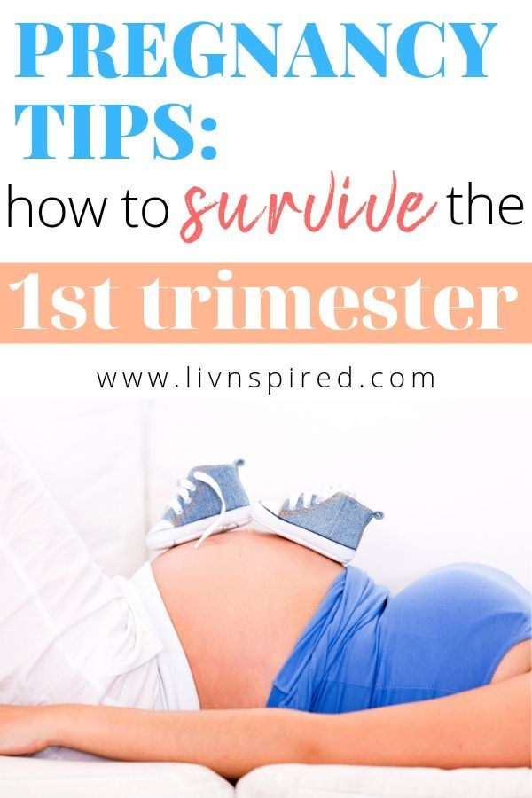 82adafef6719b The first trimester can be rough. Here are my TOP TIPS on how to SURVIVE  the FIRST TRIMESTER and actually enjoy this amazing (yet overwheming) ...