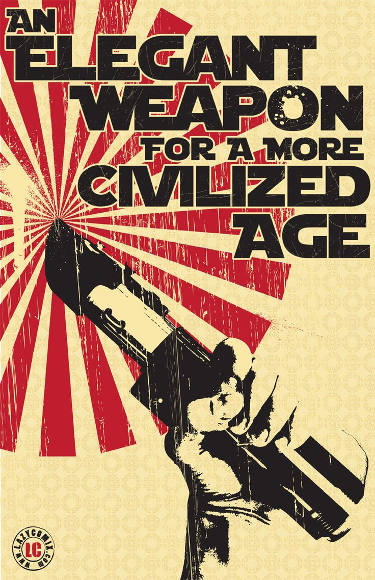 A more civilized ageCivil Age, Picture-Black Posters, Trav'Lin Lights, Quote, Elegant Weapons, Men Shoes, Stars Wars Art, Art Illustration, Starwars