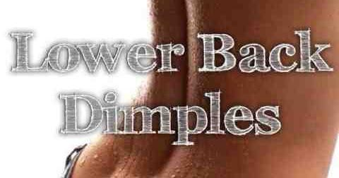 Fitness & Health: 3 Simple Exercises for Lower Back Dimples