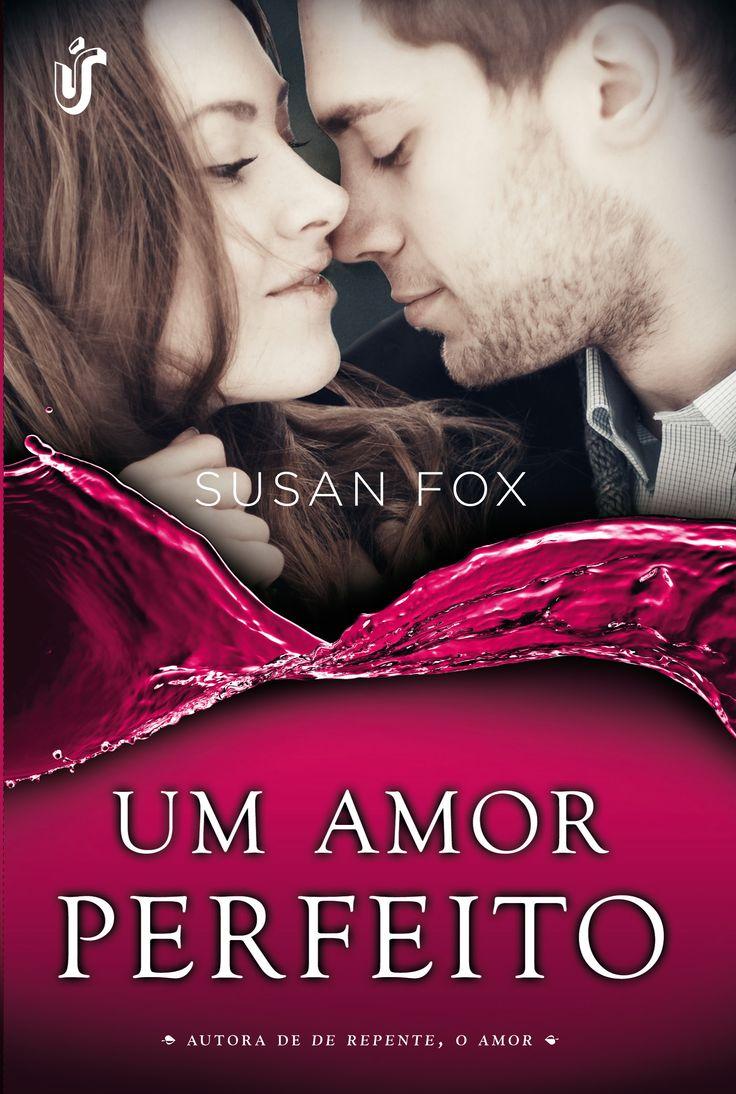 Um Amor Perfeito - Susan Fox