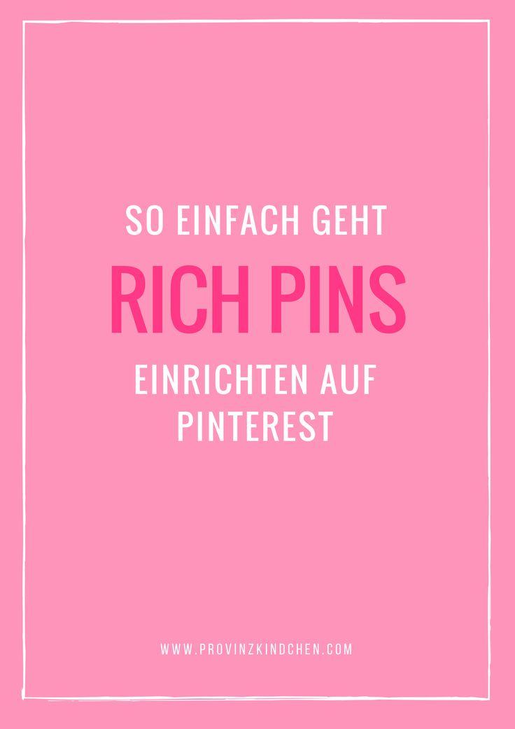 Mit diesen wenigen Schritten kannst du für deinen Blog oder deine Website Rich Pins einrichten auf Pinterest - so geht's!