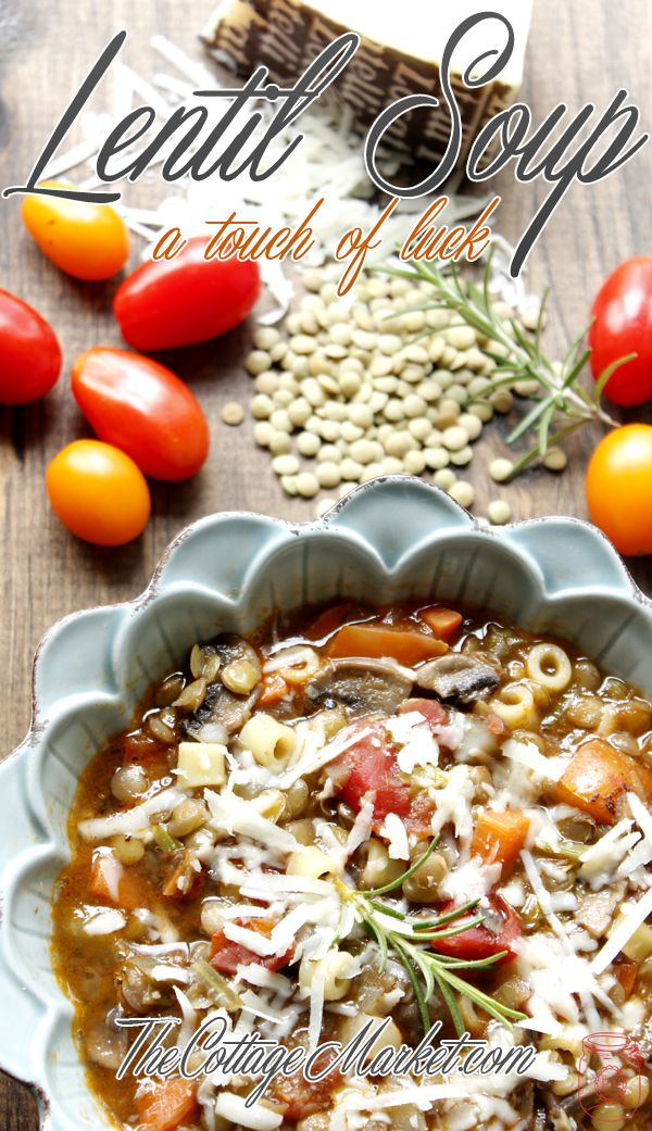 Lentil Soup, A touch of Luck