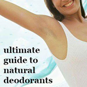 best natural deodorants | natural deodorant reviews