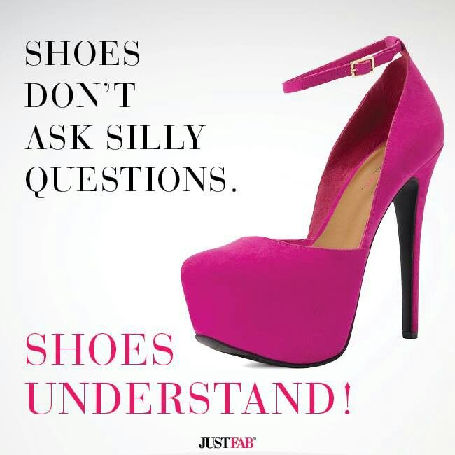 17 best images about shoe quote pictures on