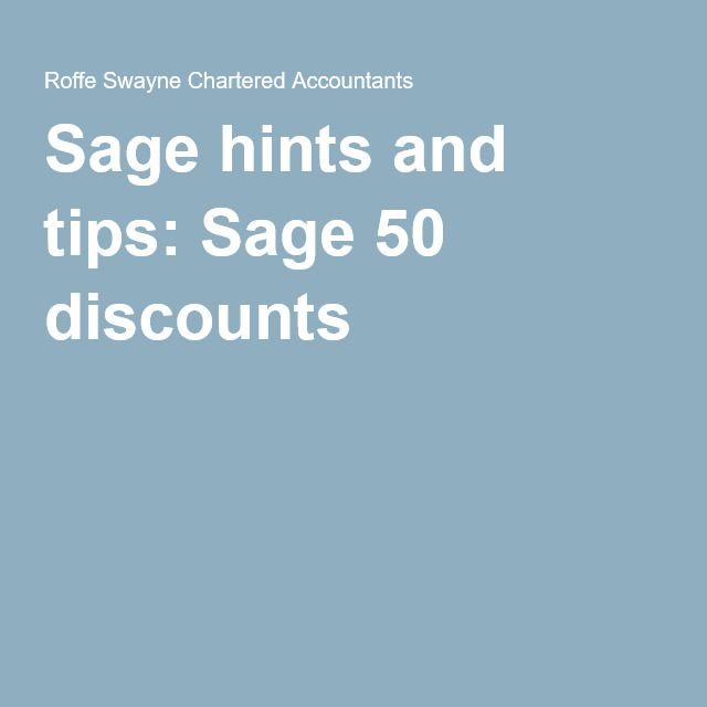 Best 25 sage 50 ideas on pinterest sage accounting sage sage hints and tips do you know how to process customer discounts volume discounts fandeluxe Gallery