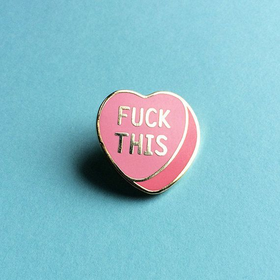 Fuck This Conversation Heart // 1 inch Cloisonné Hard Enamel Pin