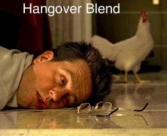"""""""Hangover"""" Blend"""